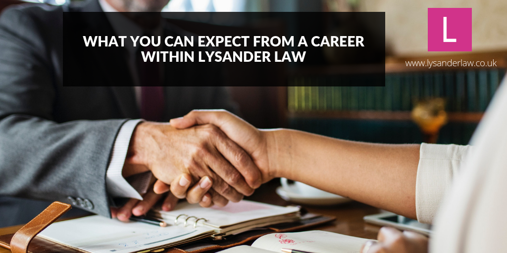 What you can expect from a career within Lysander Law