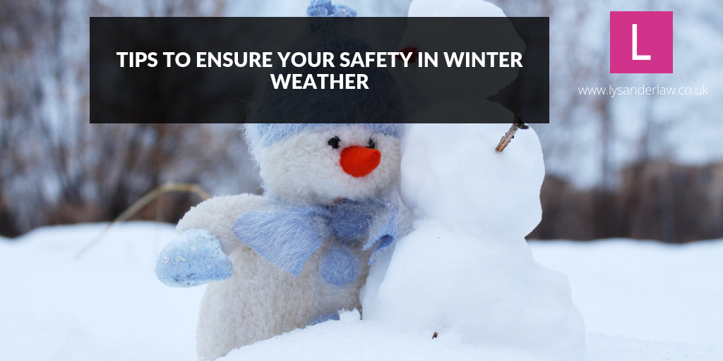 Tips to ensure your safety in winter weather