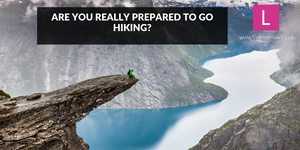 Are you really prepared to go hiking?