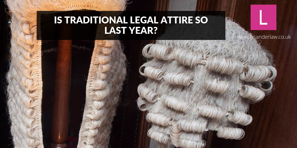 Is traditional legal attire so last year?
