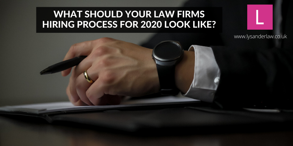legal hiring process for 2020