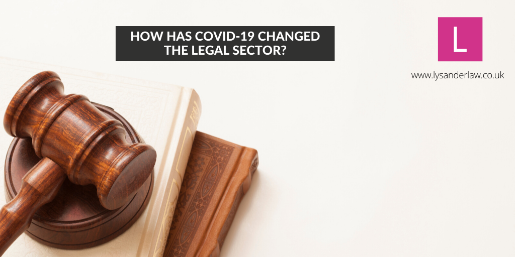 How has COVID-19 changed the legal sector?