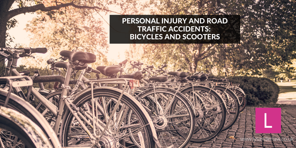 Personal Injury and Road Traffic Accidents: Bicycles and Scooters
