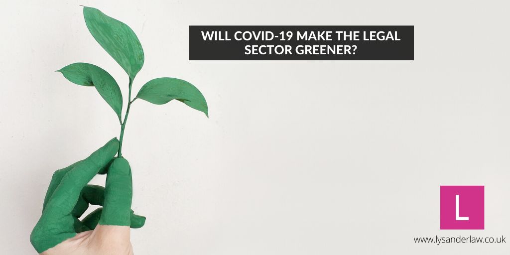 Will Covid-19 make the legal sector greener?