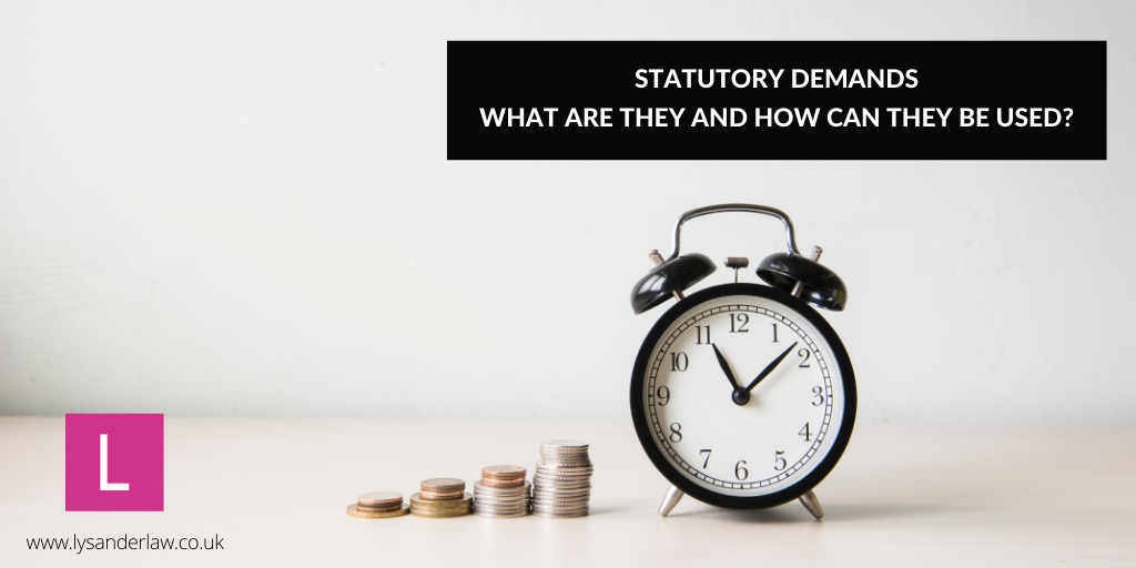 Statutory Demands – What are they and how can they be used?