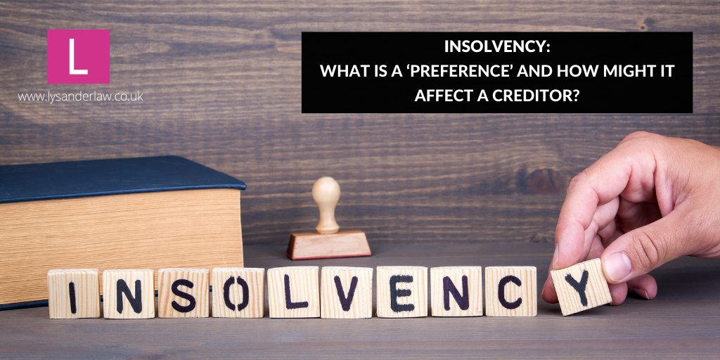 What is a 'Preference' and how might it affect a creditor?